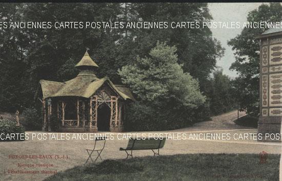Cartes Postales Anciennes  Forges Les Eaux