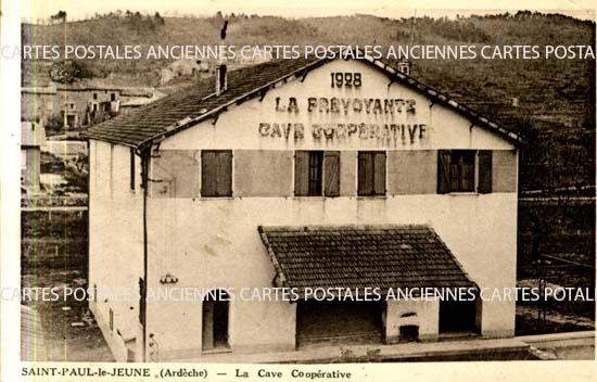 Rh�ne Alpes, 07 , Ard�che<br>CARTE POSTALE ANCIENNE - SAINT PAUL LE JEUNE - ARDECHE - La Cave Coop�rative -
