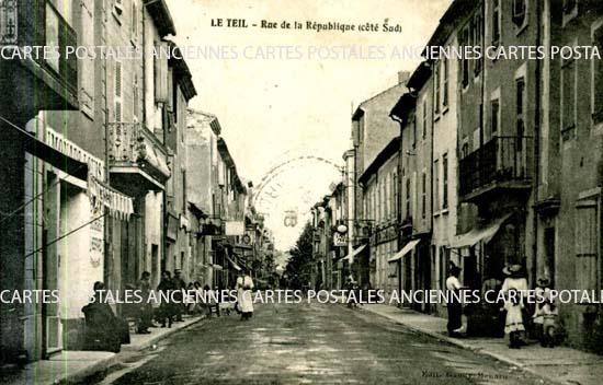 Rh�ne Alpes, 07 , Ard�che<br>CARTE POSTALE ANCIENNE -LE TEIL- ARDECHE - Rue de la R�publique -