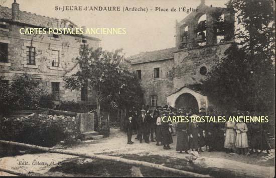 Rh�ne Alpes, 07 , Ard�che<br>Carte postale ancienne&nbsp;de Saint Jeure d' Andaure, 07, Ard�che